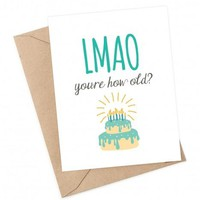 LMAO ... you're how old card