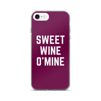 Sweet Wine O Mine iPhone 7/7 Plus Case