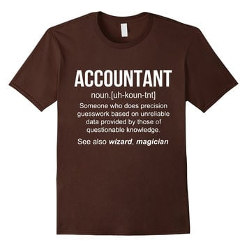 Funny Accountant Meaning Shirt - Accountant Noun Definition