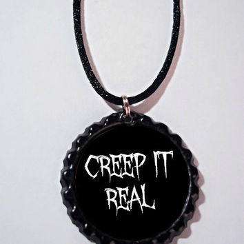 Creep it real necklace