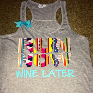 Run Now Wine Later - Tribal Print - Racerback Workout Tank - Womens Fitness - Ruffles with Love - Fitness Tank