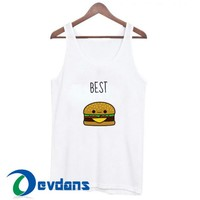 Best Friends Forever Burger Tank Top Men And Women Size S to 3XL
