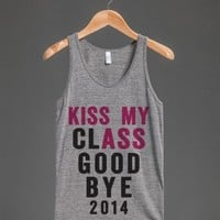 KISS MY CLASS GOODBYE
