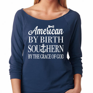 American By Birth Southern By The Grace Of God Raglan Shirt
