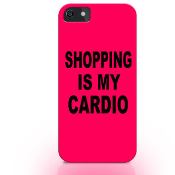 Pink iphone case, shooping is my cardio iphone case, fashion quotes on iphone case, tumblr isnpired iphone case, hipster iphone cases tumblr