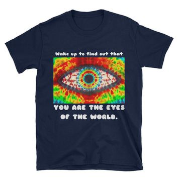 "GRATEFUL DEAD SHIRT - ""You Are The Eyes of The World"", Tie Dye, Girlfriend Gift, Gifts For Deadheads, Grateful Dead Gifts, Deadhead Gifts"