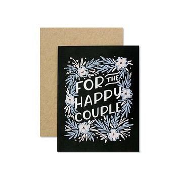 FOR THE HAPPY COUPLE CARD