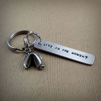 Fortune Cookie Keychain - Live in the Moment Keyring - Fortune Cookie Bridesmaid Gift - Graduation Gift - Handstamped Fortune Cookie Message
