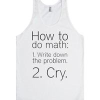 How To Do Math-Unisex White Tank
