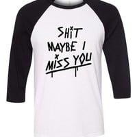 "Louis Tomlinson ""Shit Maybe I Miss You"" Baseball Tee"