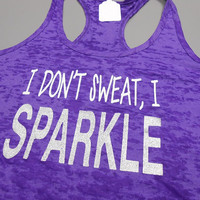 Purple I Dont Sweat I Sparkle Tank Top. Crossfit Tank Top. Womens Burnout Workout Tank. Sparkle Tank Top. Green Pink Blue Orange.