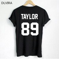 2017 DLVIRA  S-3XL Swift T Shirt TAYLOR 89 Print on Back Side T Shirt Women T Shirt Casual Cotton Funny Shirt