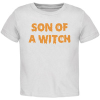 Halloween Son of A Witch White Toddler T-Shirt