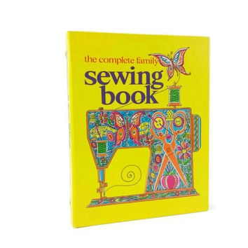 Vintage The Complete Family Sewing Book, Learn to Sew, How to
