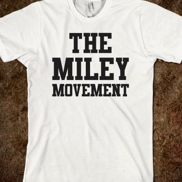 The Miley Movement
