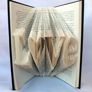 Folded Word Book Art- Love - Book Sculpture - Book Art - Chirstmas Gift - Home Decor - Holiday Gift Ideas - Anniversary - Wedding gift