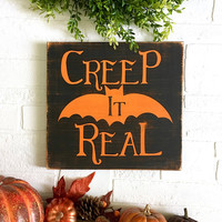 Creep It Real Halloween Sign,Creepy Decorations,Scary Halloween Sign,Halloween Decor,Halloween Party Decorations,Bat Decorations