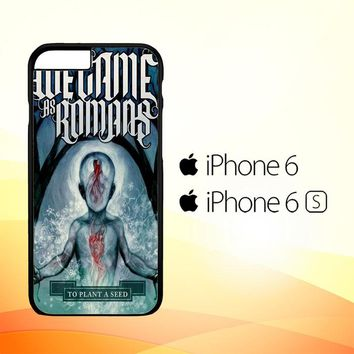 We Came As Romans cover Z1387 iPhone 6|6S Case