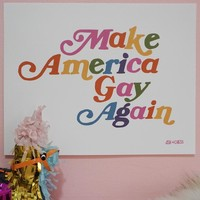 Make America Gay Again Art Print