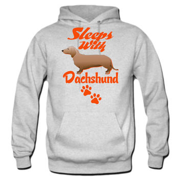 SLEEP WITH DACHSHUND Hoodie