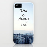 There is Always Hope iPhone & iPod Case by Pink Berry Pattern