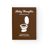 """""""Shitty Thoughts: A Bathroom Journal"""""""