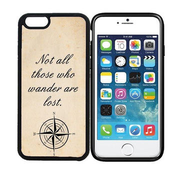 iPhone 6 (4.7 inch display) Designer Black Case - Not All Those Who Wander Are Lost Hipster Quote Nautical Compass