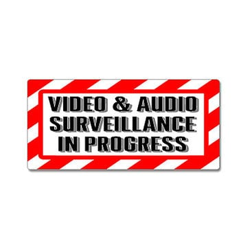 Video & Audio Surveillance In Progress Sign Sticker
