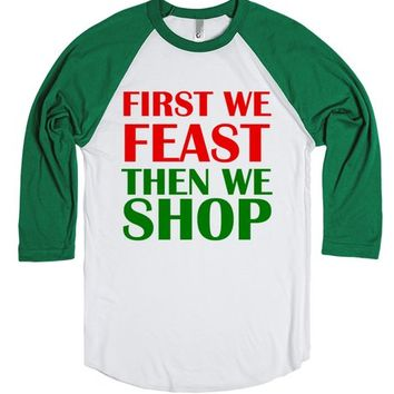 First We Feast Then We Shop