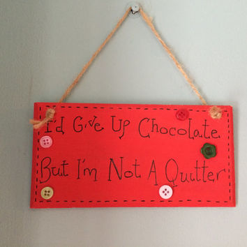 Wooden Door Plaque, Small Wooden Sign, Funny Wooden Plaque, Shabby Chic Wooden Sign