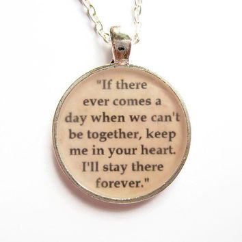 Winnie the Pooh Quote Necklace, Quotation Jewelry, Pooh Bear, If There Ever Comes A Day, Resin Jewelry, Bereavement Gift, Pet Loss