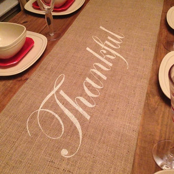 Burlap Table Runner  12', 14', & 15' wide with Thankful in the center