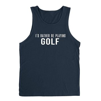I'd rather be playing golf funny cool sport gift ideas for him for her Tank Top