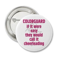 Color Guard: If It Were Easy... Buttons from Zazzle.com
