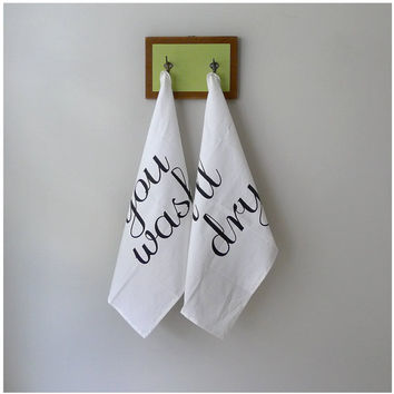 Team Towels - tea towel set of 2 - you wash, i'll dry - by blackbirdtees