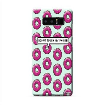 donut touch my phone Samsung Galaxy Note 8 case