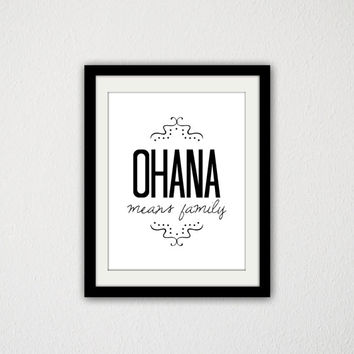 "Lilo and Stitch Typography Quote Poster. Ohana Means Family. Movie Quote. Movie Poster. Disney. Black and white. Modern Art. 8.5x11"" Print"