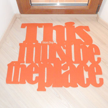 This must be the place, desing floor mat. Personalized rug.
