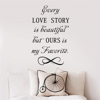 Every Love Story is beautiful wall sticker new year party poster bedroom Living room wall decals wallpaper