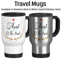 Aunt Of The Bride, Wedding Party Gift, Gift For Bridal Party, Travel Mug, Coffee Cup, 14oz, Floral Art, Custom Cup, Typography,