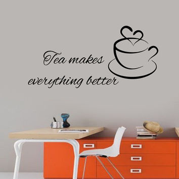 Wall Decals Quote Tea Makes Everything Better Coffee Kitchen Home Vinyl Decal Sticker Kids Nursery Baby Room Decor kk401