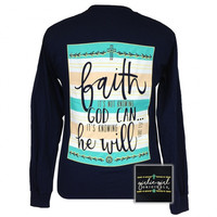 Girlie Girl Originals Faith He Will Christian Long Sleeves T Shirt
