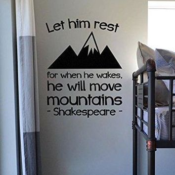 "Lucky Girl Decals Shakespeare Let Him Sleep For When He Wakes He Will Move Mountains Vinyl Wall Decal Sticker 16.2"" w x 21"" h"