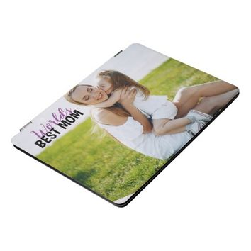 world's best mom photo template ipad cover