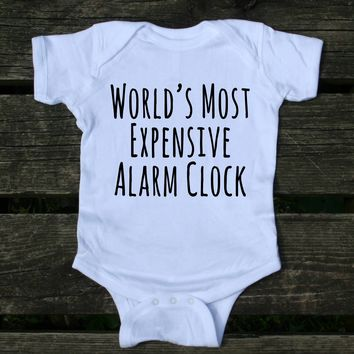 World's Most Expensive Alarm Clock Baby Bodysuit Funny Cute Newborn Infant Girl Boy Baby Shower Gift Clothing