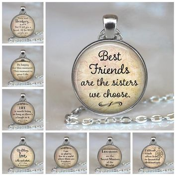 Best Friends Are The Sisters We Choose Friendship Pendant Quote Jewelry Glass Cabochon Necklace Silver Statement Chain Choker