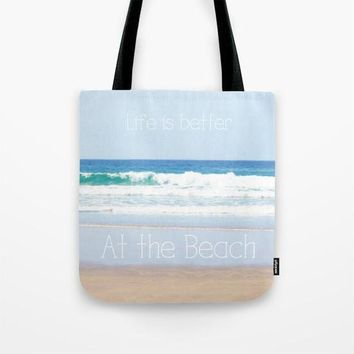 Art Tote Bag Life is better at the Beach photography typography summer Fashion photograph photo ocean blue seascape white letters nautical
