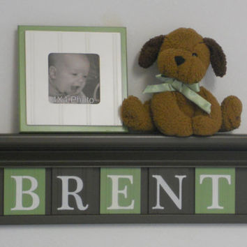 "Boy Wooden Letters Nursery Decor Names in Wood BRENT on 24"" Chocolate Brown Shelf with 5 Green and Brown Wall Letters Blocks"