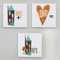 Set of 3 Wall Canvases - House+Love=Home Wall Art - Housewarming Gift, Home Decor, Retro Wall Art, Retro Print, House Illustration Art