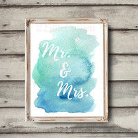 Mr & Mrs Printable Watercolor Painting Bridal Shower Print Wedding Sign Print Blue Green Bridal Shower Sign Instant Download Digital File